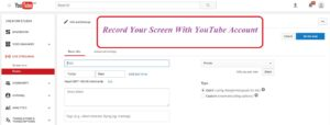 Record your Desktop Screen using YouTube Channel